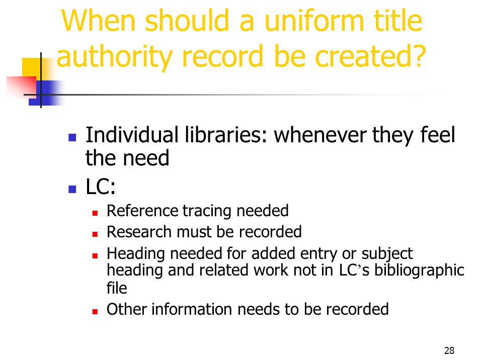 When should a uniform title authority record be created