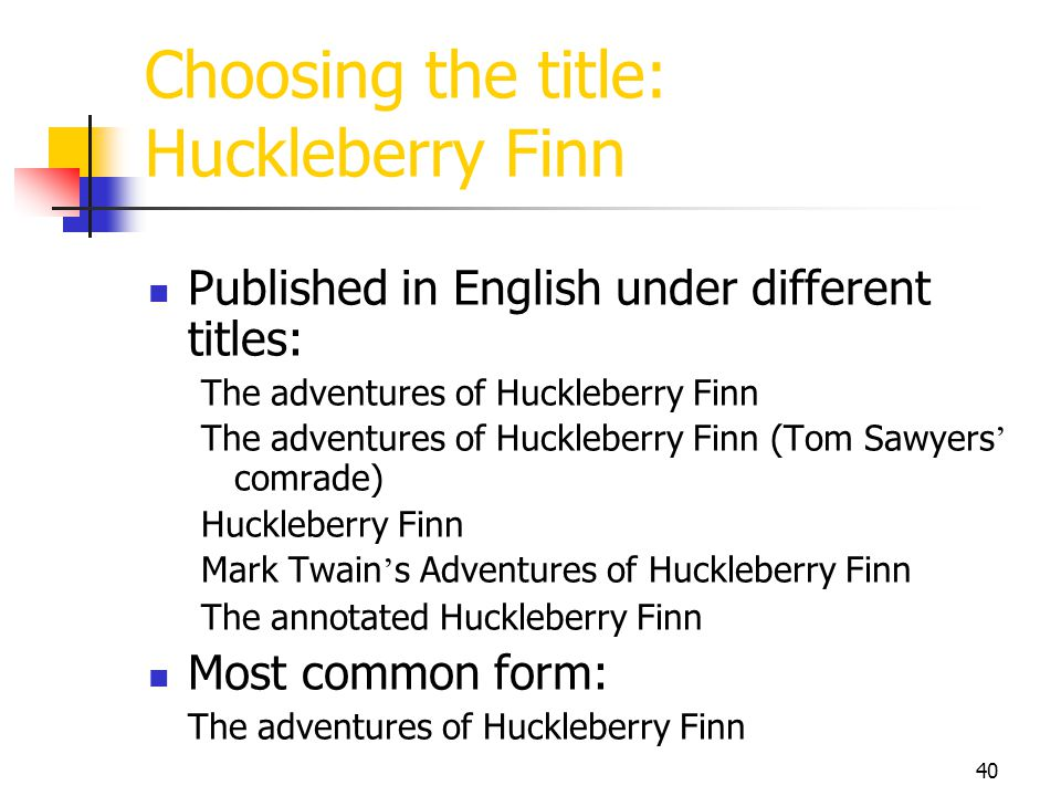 Choosing the title: Huckleberry Finn