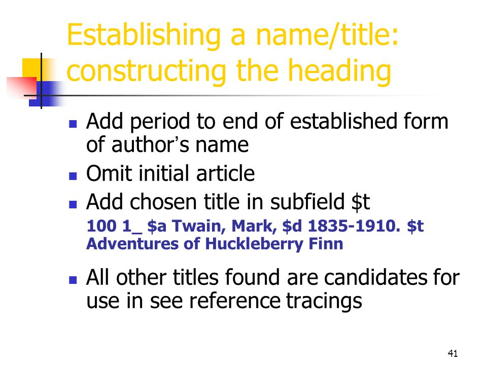Establishing a name/title: constructing the heading