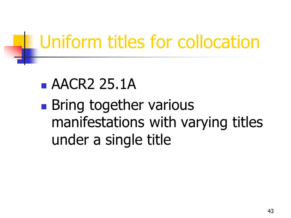 Uniform titles for collocation