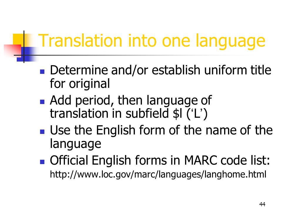 Translation into one language