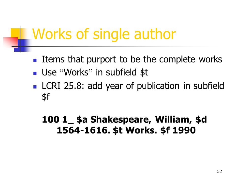 Works of single author Items that purport to be the complete works