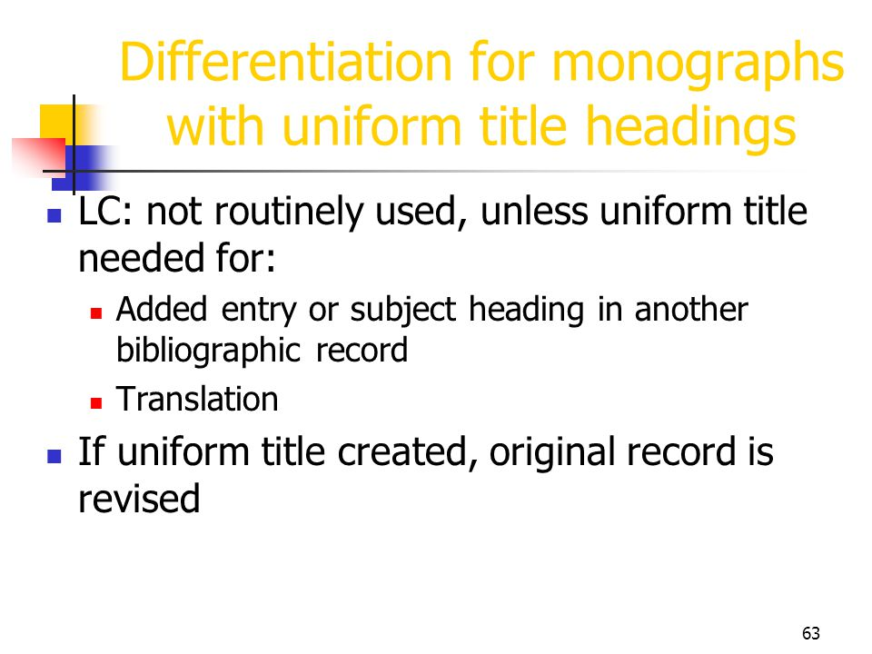 Differentiation for monographs with uniform title headings