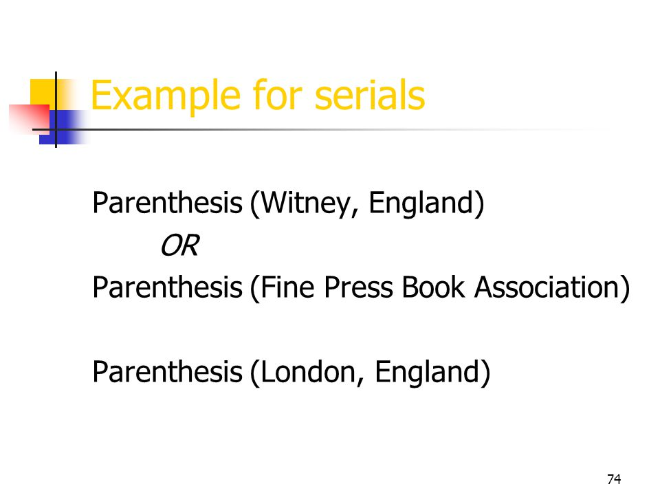 Example for serials Parenthesis (Witney, England) OR