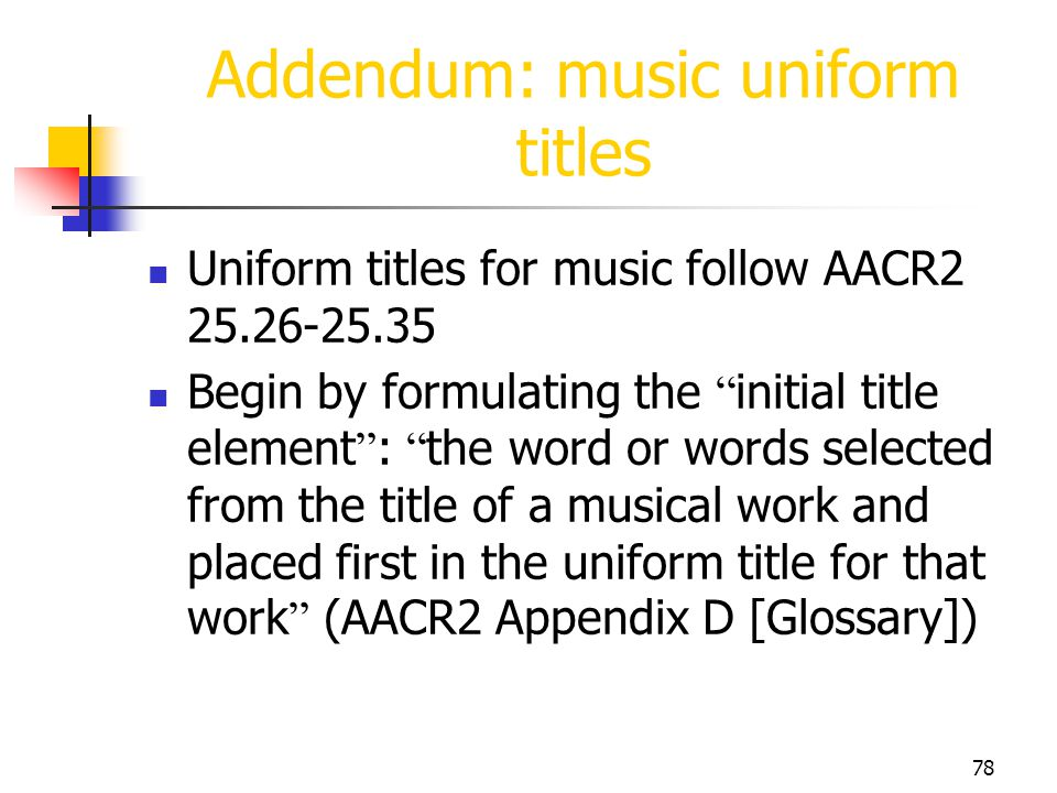 Addendum: music uniform titles