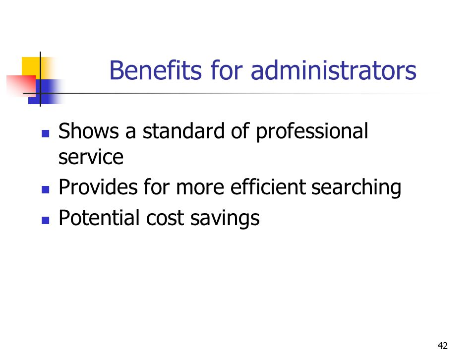 Benefits for administrators