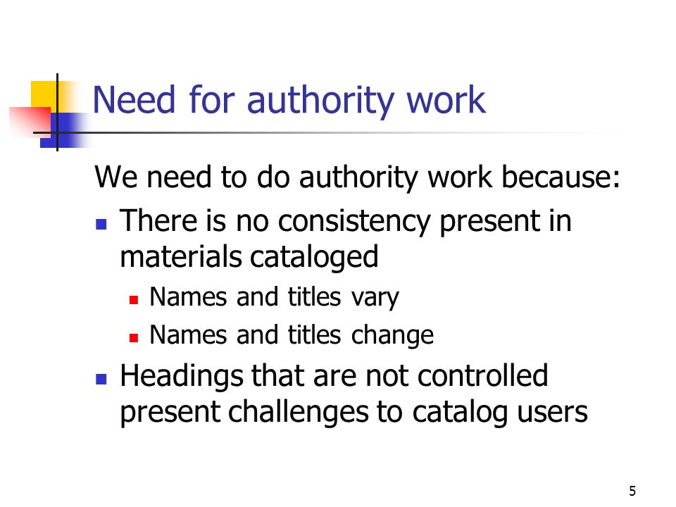 Need for authority work