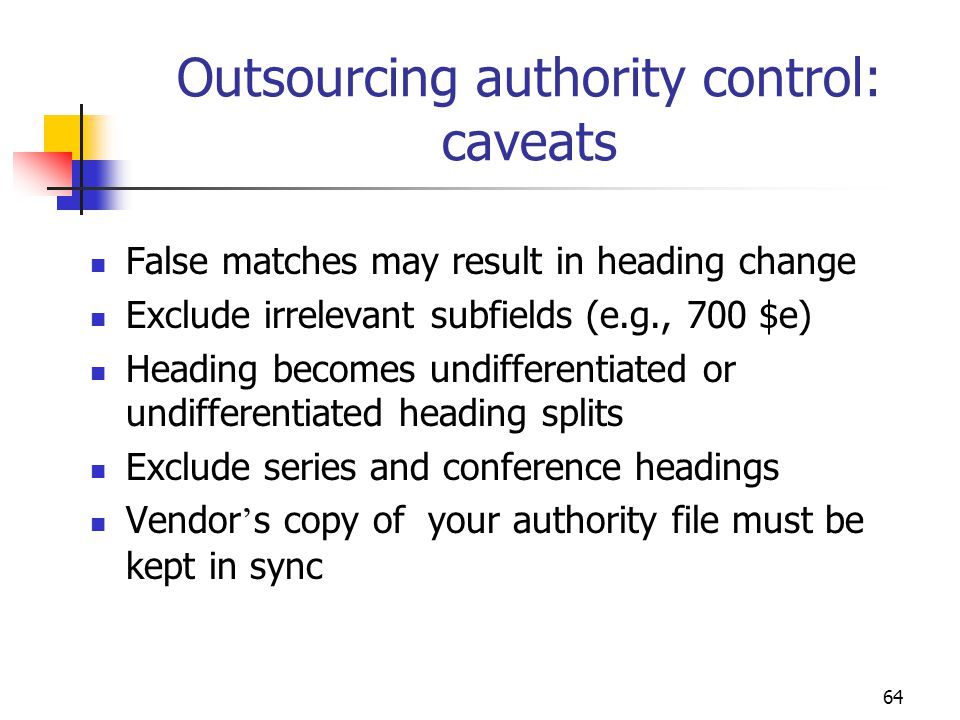 Outsourcing authority control: caveats