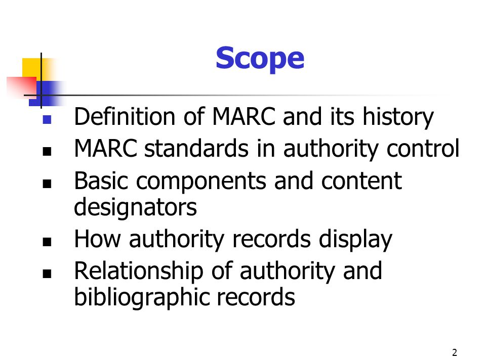 Scope Definition of MARC and its history