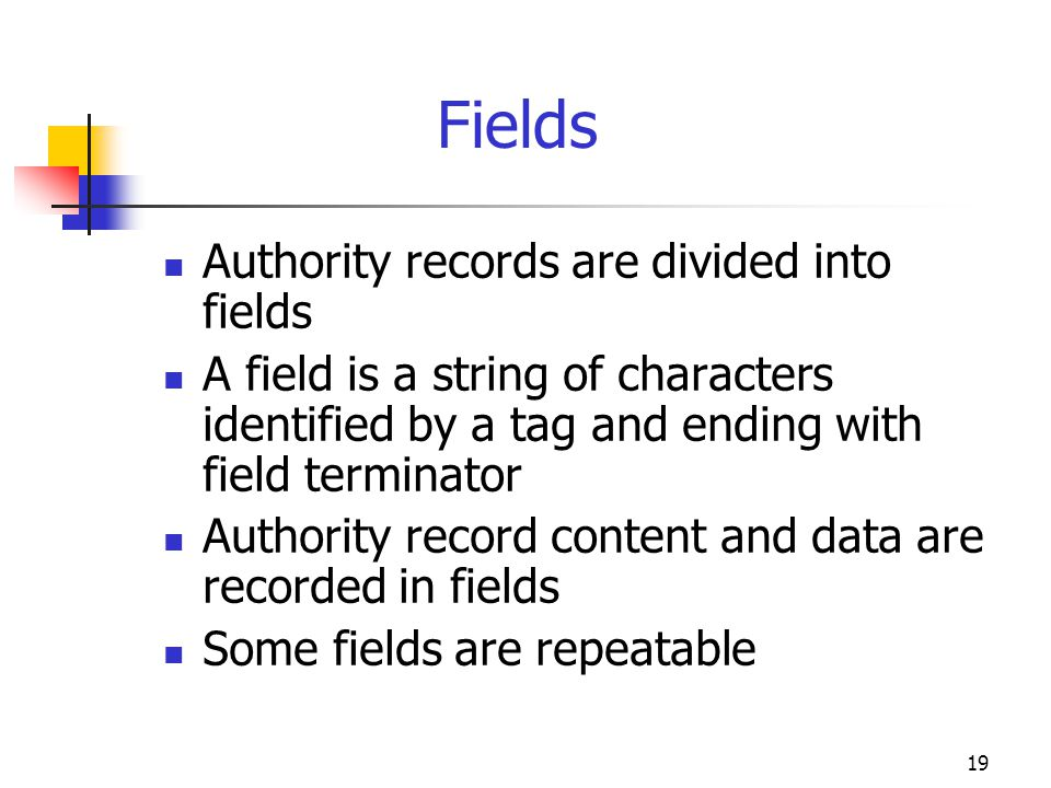 Fields Authority records are divided into fields