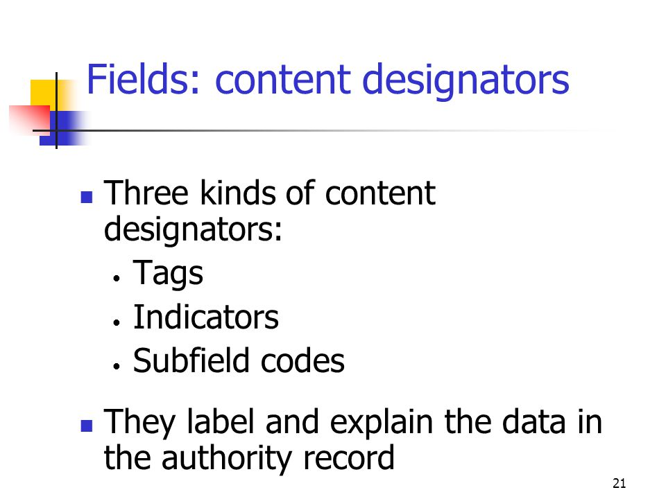 Fields: content designators