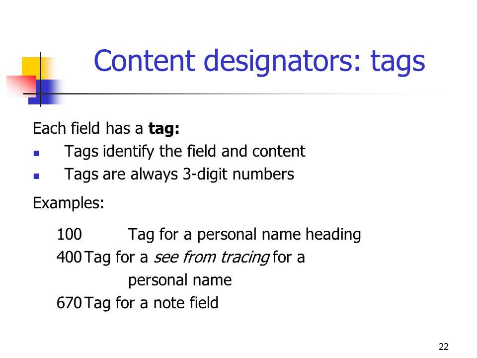 Content designators: tags