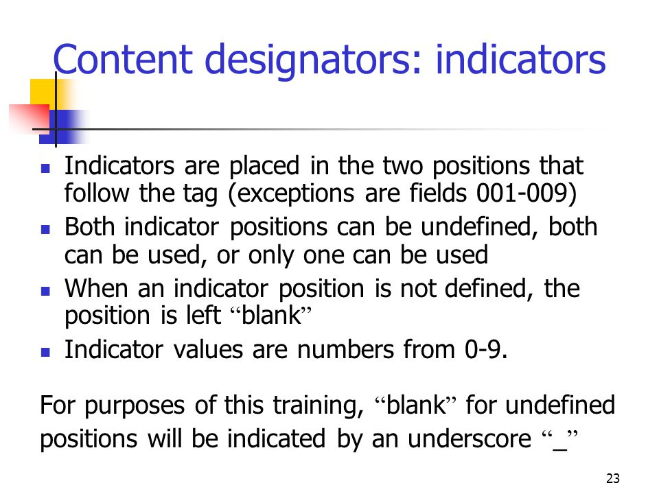 Content designators: indicators