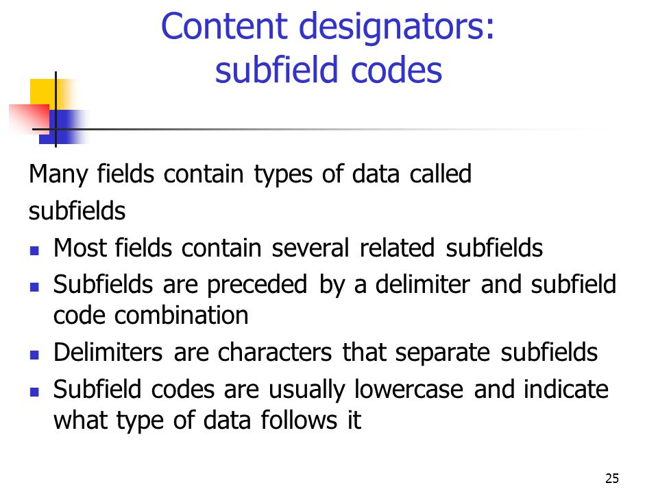 Content designators: subfield codes