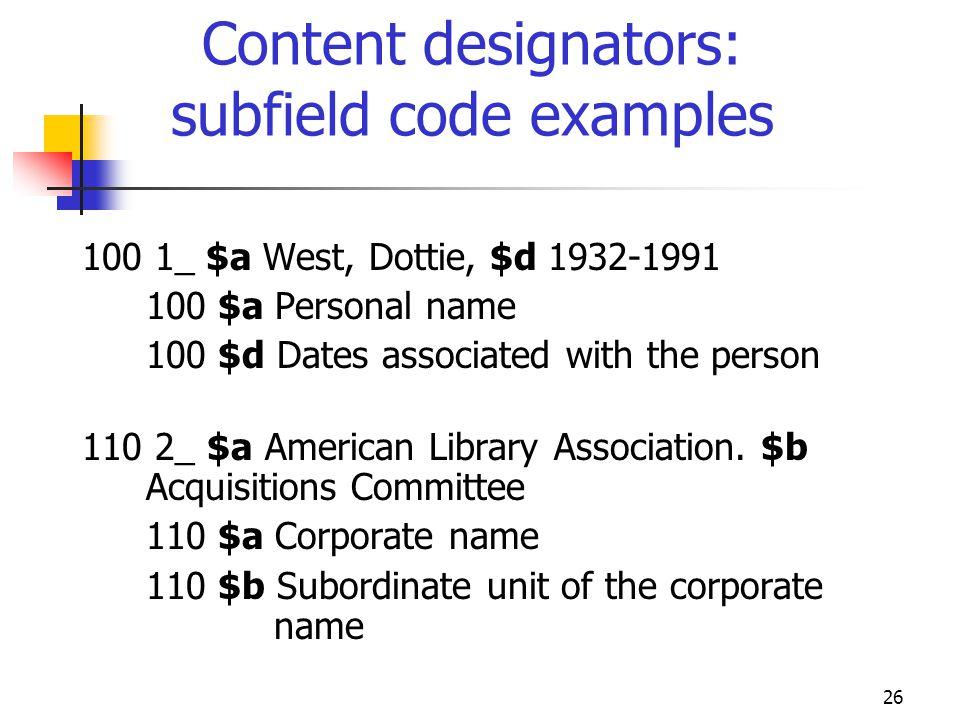Content designators: subfield code examples