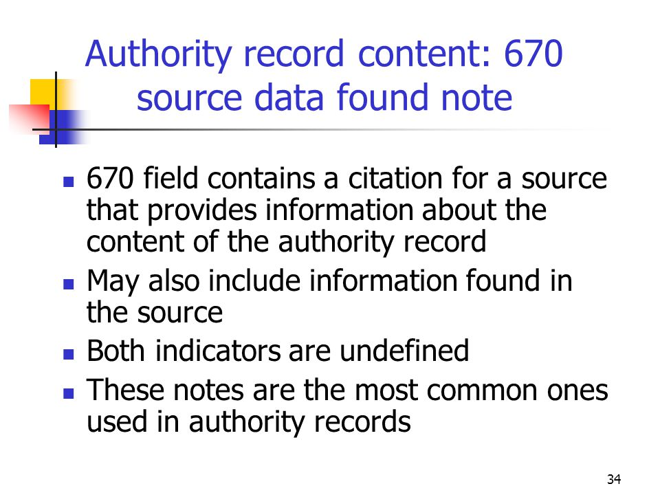 Authority record content: 670 source data found note