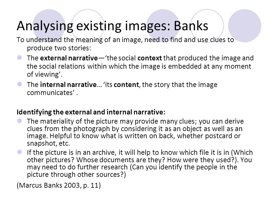 Analysing existing images: Banks