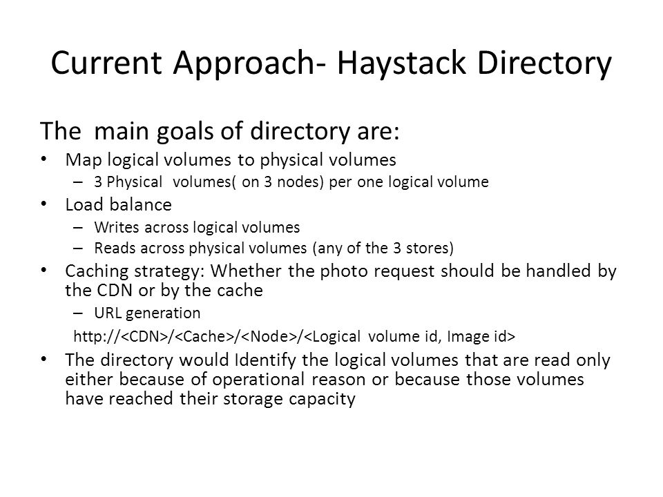 Current Approach- Haystack Directory