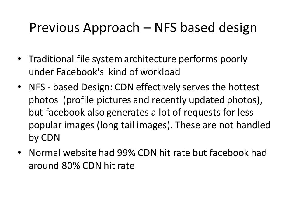 Previous Approach – NFS based design