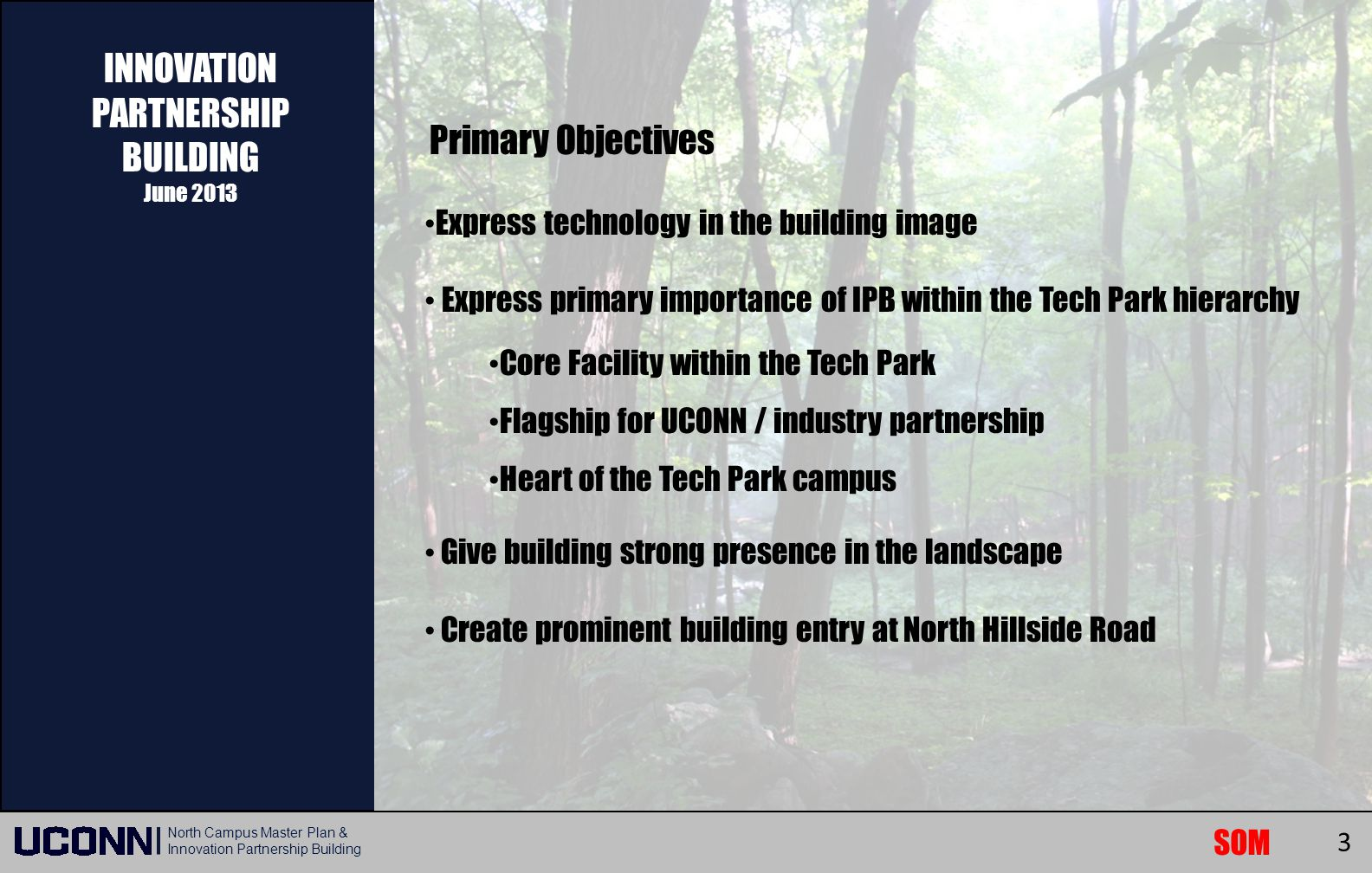 INNOVATION PARTNERSHIP BUILDING Primary Objectives