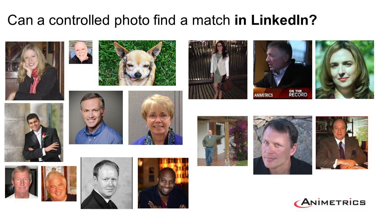 Can a controlled photo find a match in LinkedIn