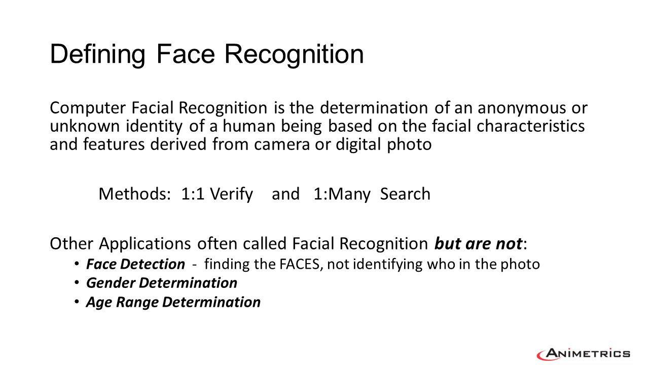 Defining Face Recognition