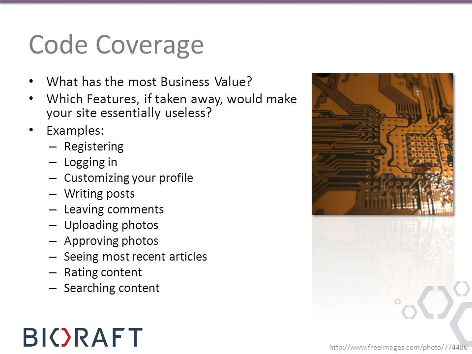 Code Coverage What has the most Business Value