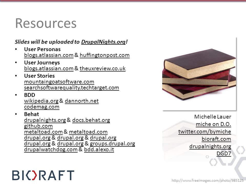 Resources Slides will be uploaded to DrupalNights.org!