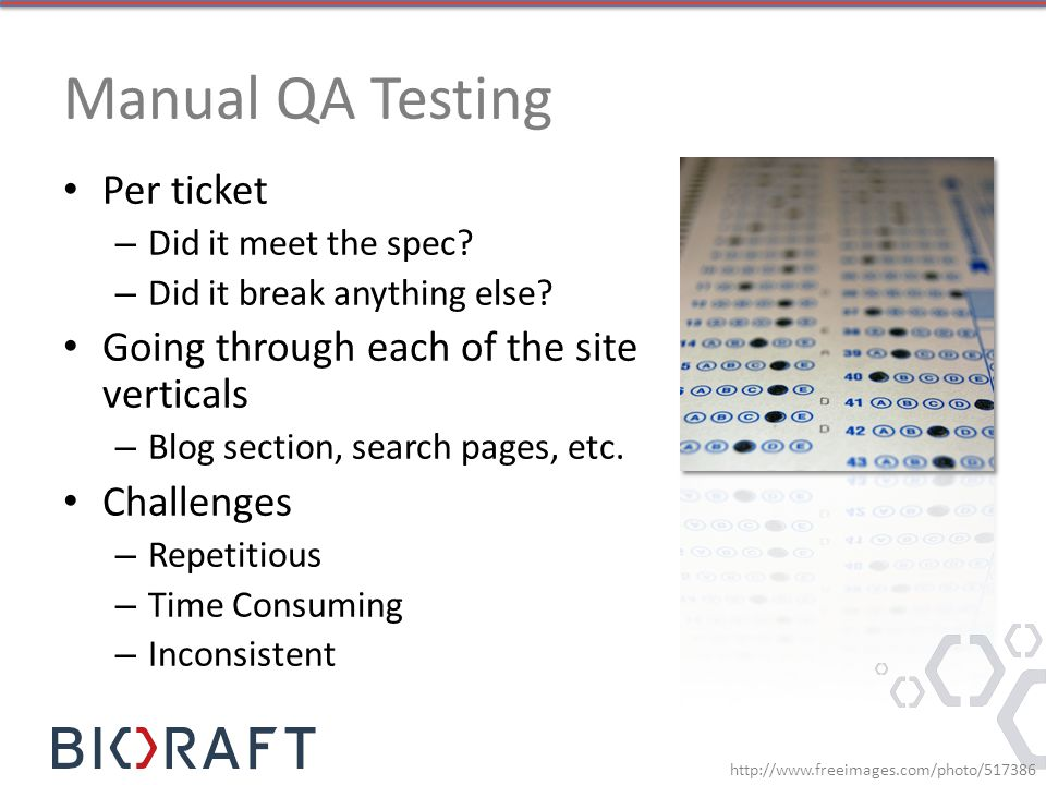 Manual QA Testing Per ticket Going through each of the site verticals