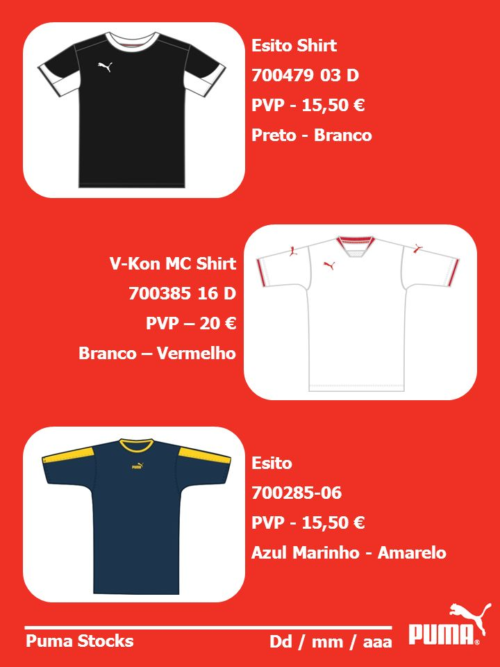 Esito Shirt 700479 03 D. PVP - 15,50 € Preto - Branco. V-Kon MC Shirt. 700385 16 D. PVP – 20 €