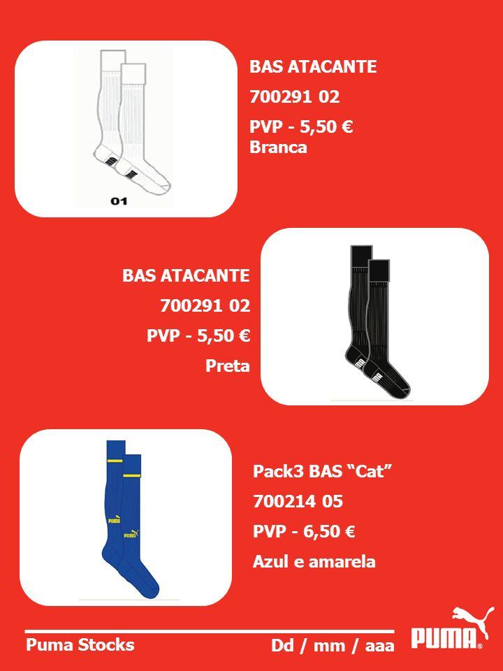 BAS ATACANTE700291 02. PVP - 5,50 € Branca. BAS ATACANTE. 700291 02. PVP - 5,50 € Preta. Pack3 BAS Cat
