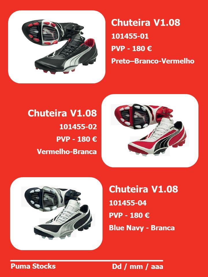 Chuteira V1.08 Chuteira V1.08 Chuteira V1.08 101455-01 PVP - 180 €