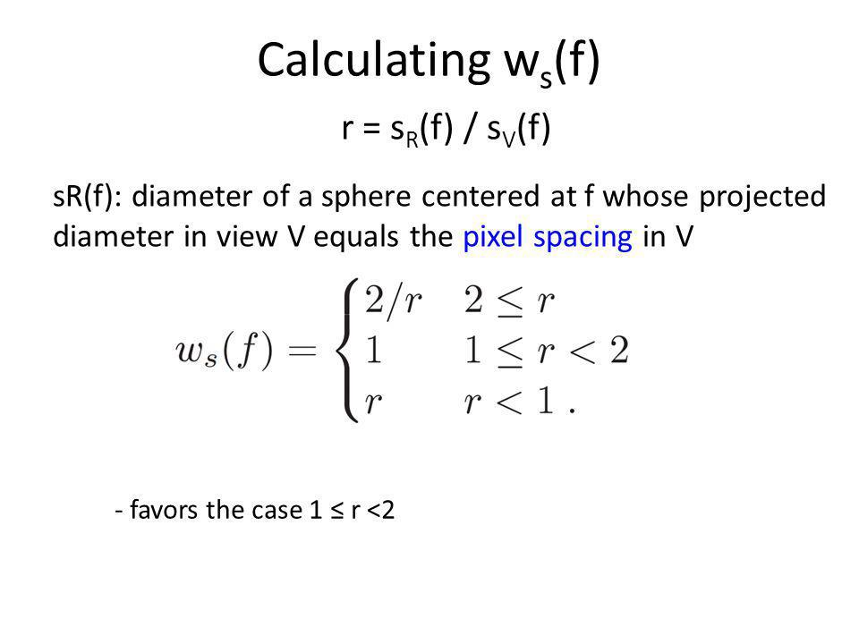 Calculating ws(f) r = sR(f) / sV(f)