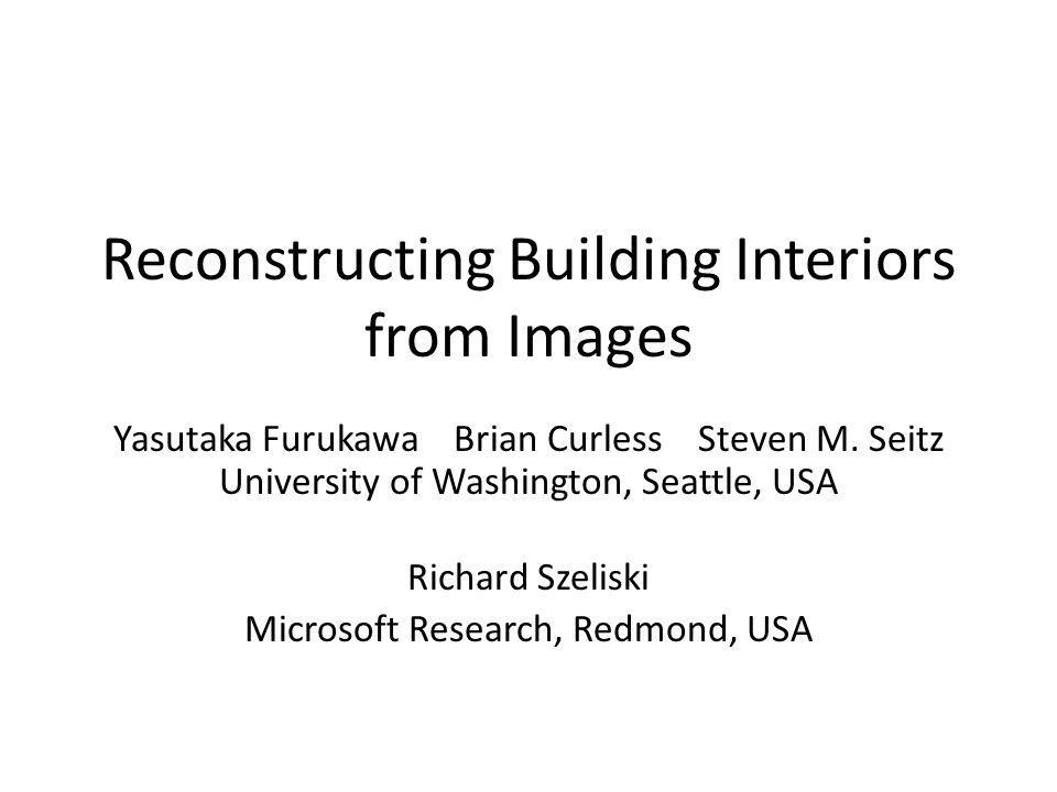 Reconstructing Building Interiors from Images