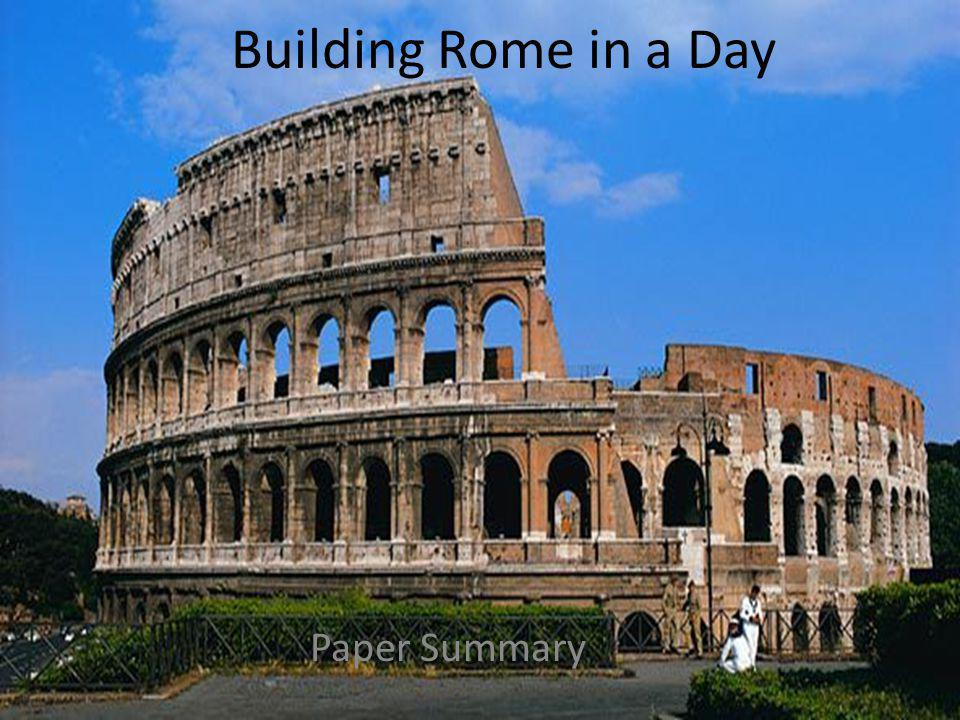 Building Rome in a Day Paper Summary