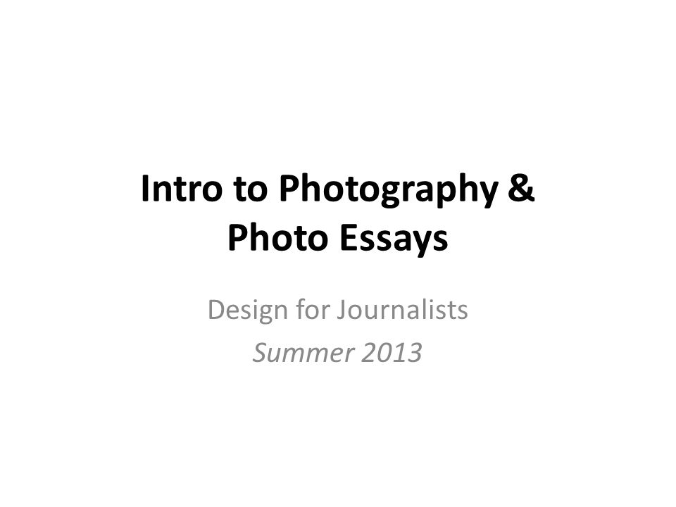 Intro to Photography & Photo Essays