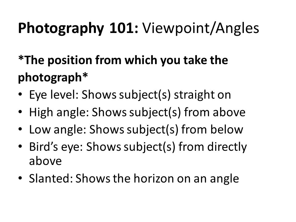Photography 101: Viewpoint/Angles