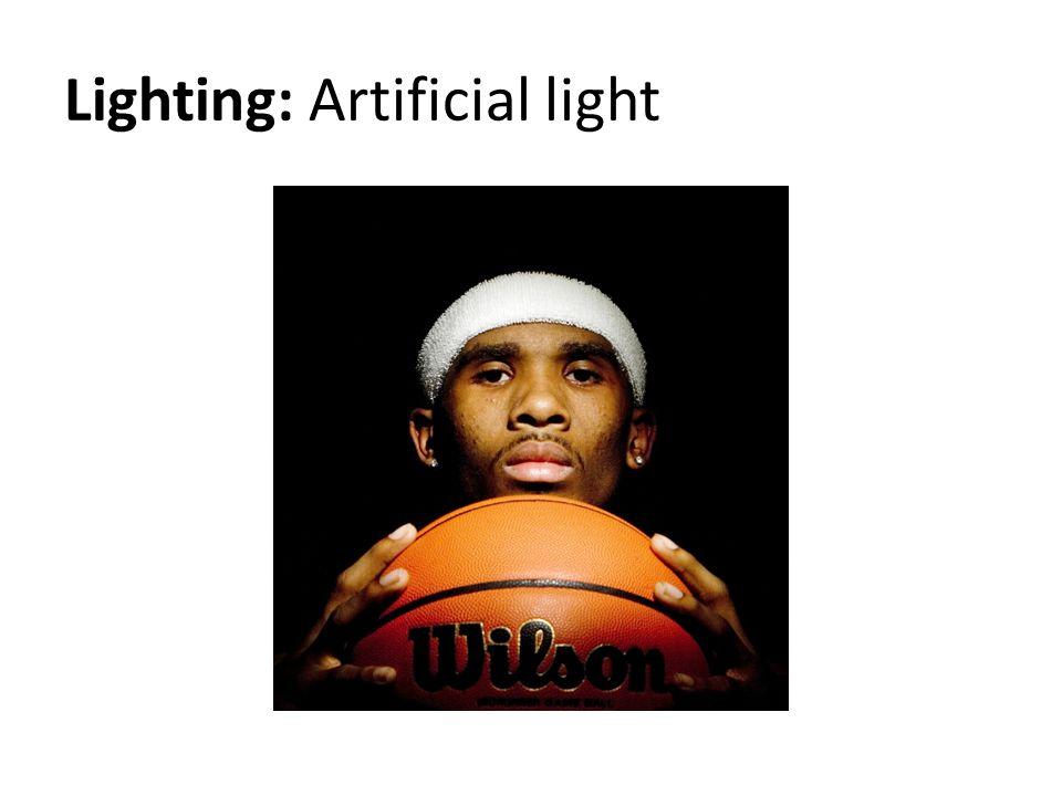 Lighting: Artificial light