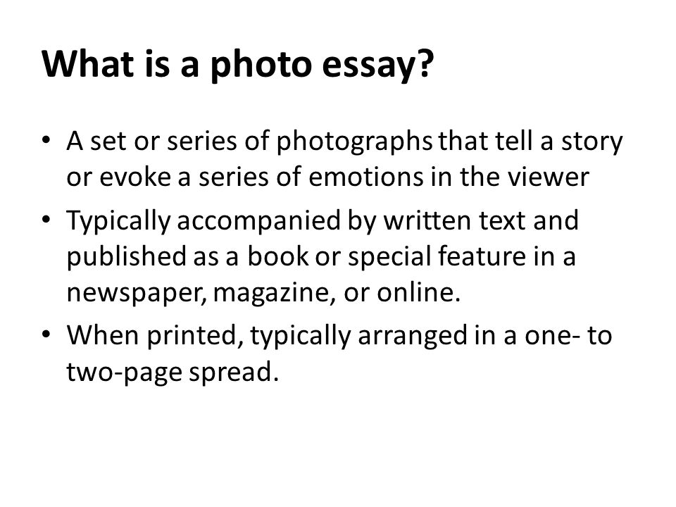 intro to photography photo essays ppt video online  2 what