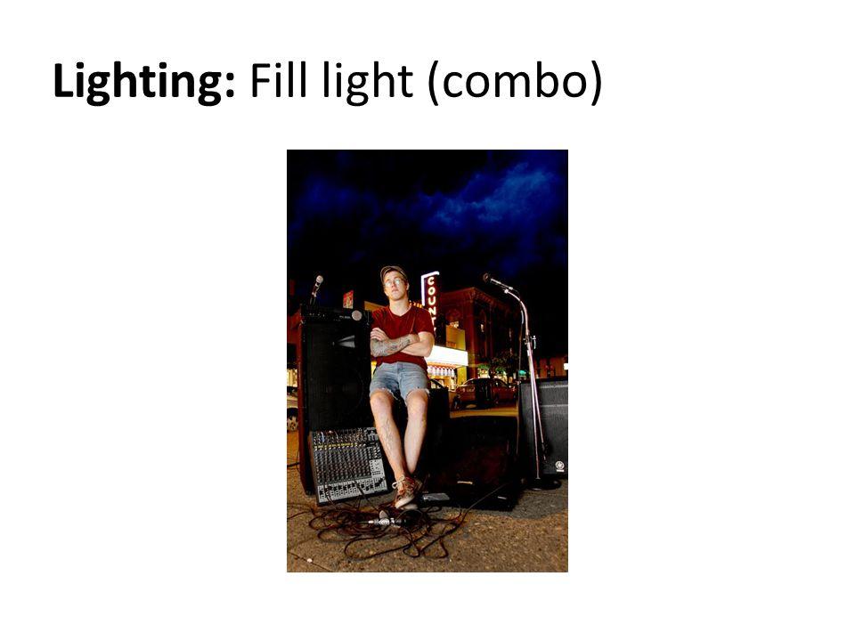 Lighting: Fill light (combo)