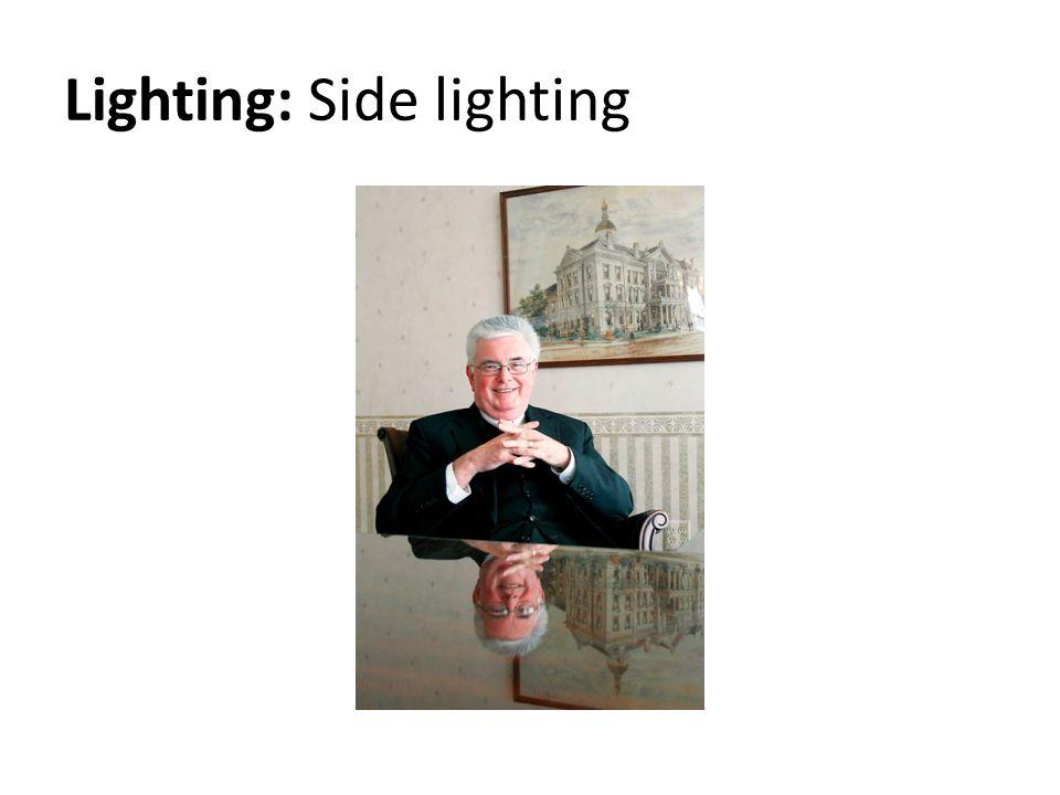 Lighting: Side lighting