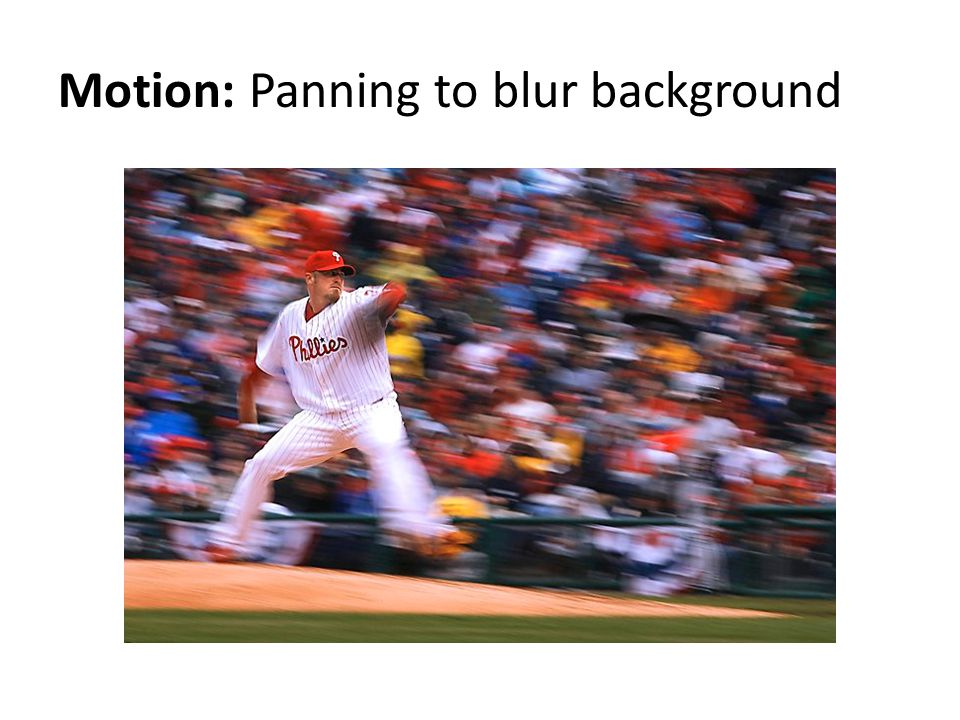Motion: Panning to blur background