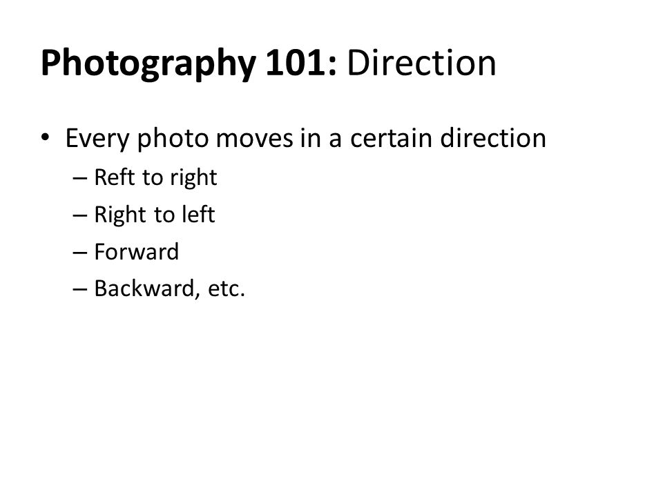 Photography 101: Direction