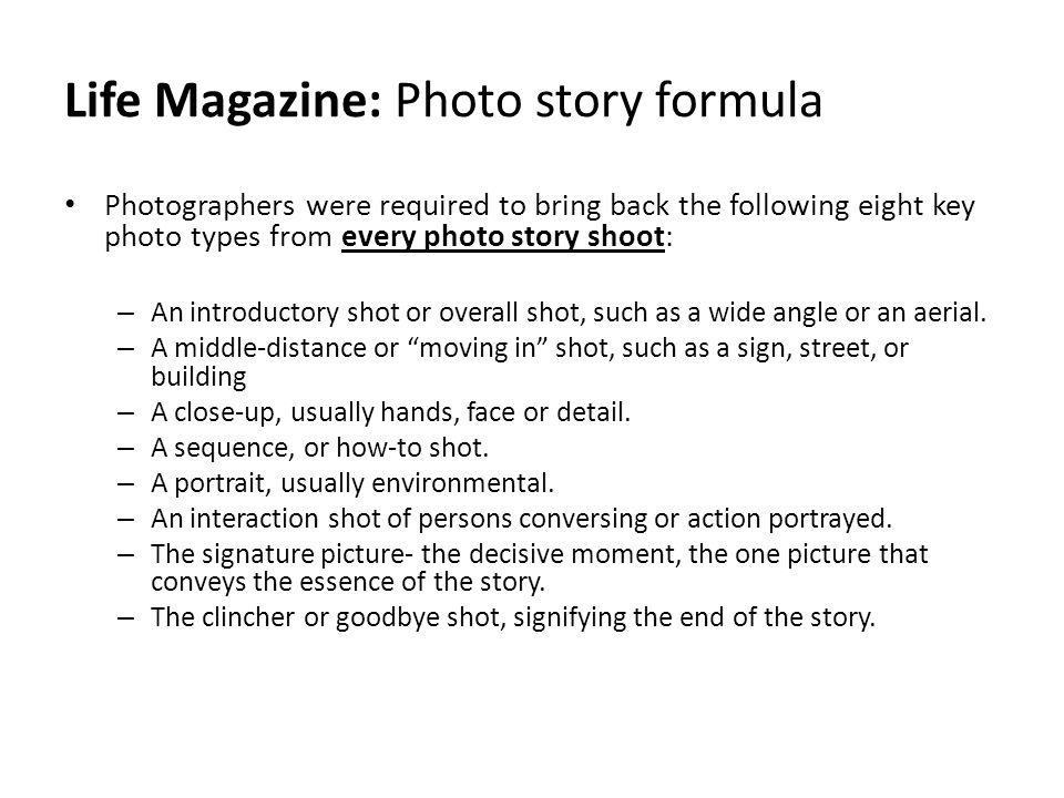 Life Magazine: Photo story formula