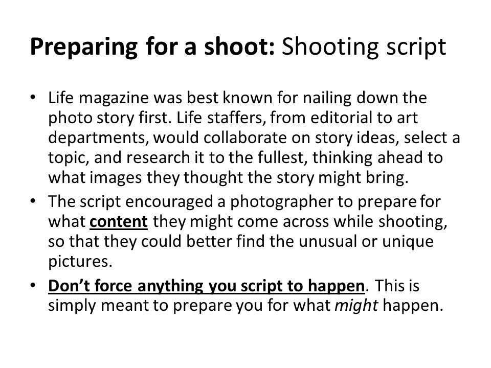 Preparing for a shoot: Shooting script