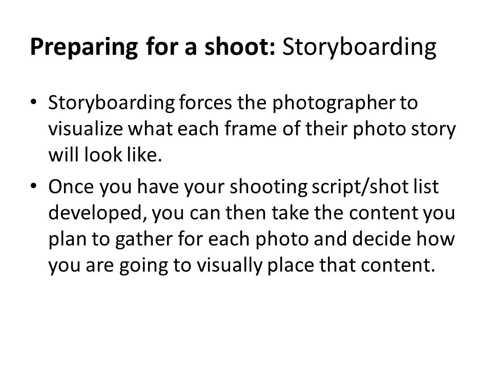 Preparing for a shoot: Storyboarding