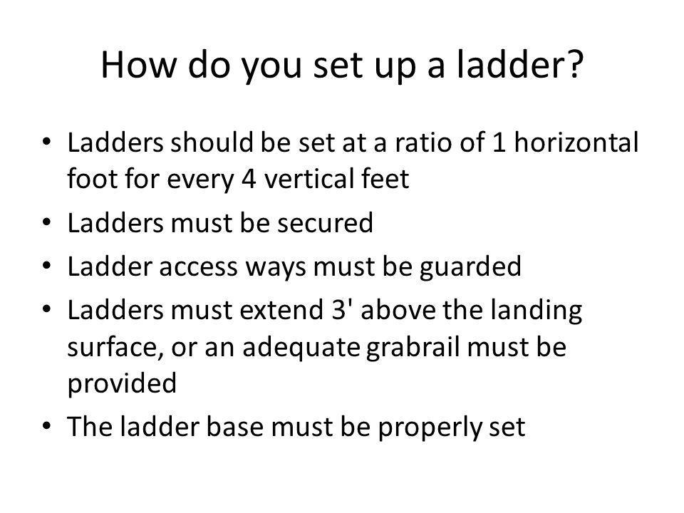 How do you set up a ladder