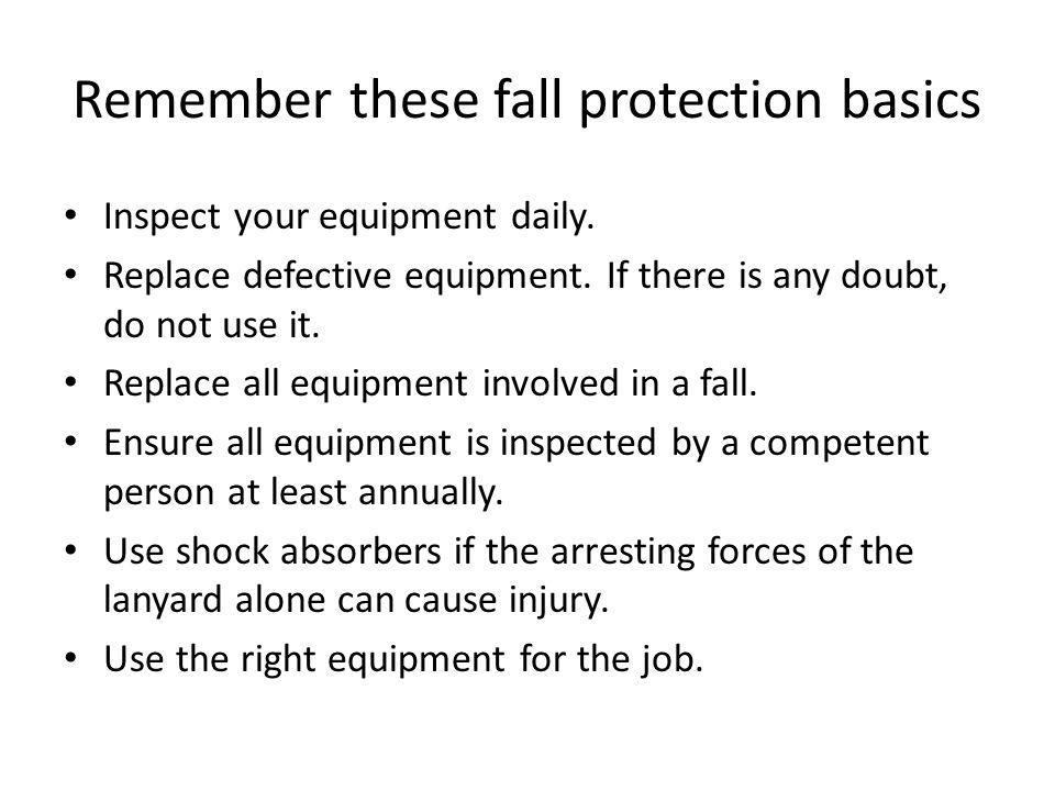 Remember these fall protection basics