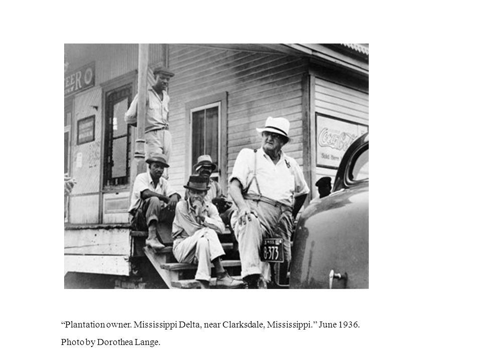 Plantation owner. Mississippi Delta, near Clarksdale, Mississippi