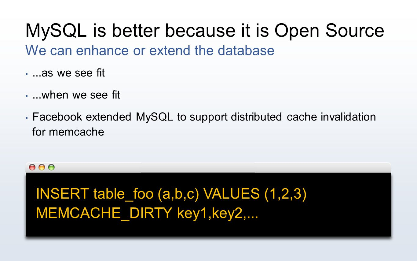 MySQL is better because it is Open Source